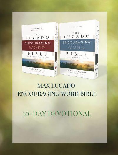Lucado Encouraging Word 10-Day Devotional Cover